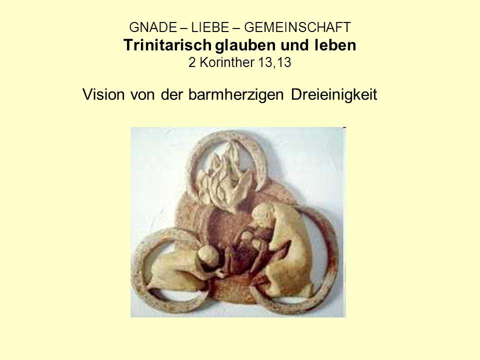Vision von der barmherzigen Dreieinigkeit