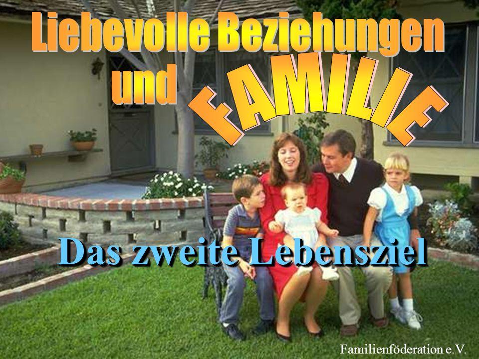 Das zweite Lebensziel Familienföderation e.V.