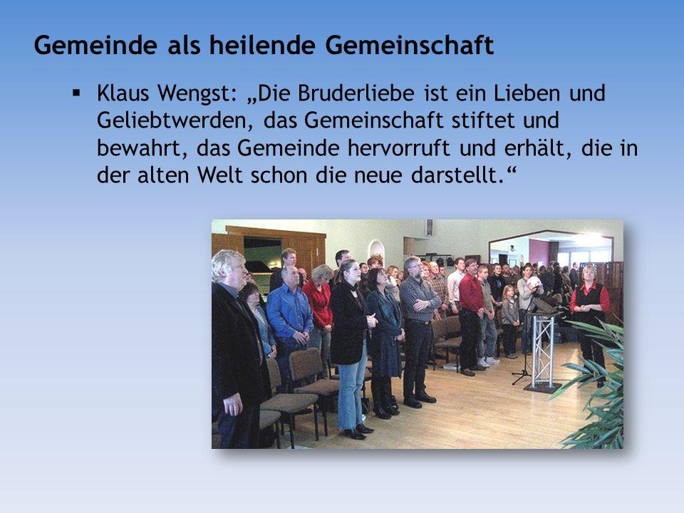 Klaus Wengst: Die Bruderliebe ist ein Lieben und Geliebtwerden, das Gemeinschaft stiftet und bewahrt, das Gemeinde hervorruft und erhält, die in der a