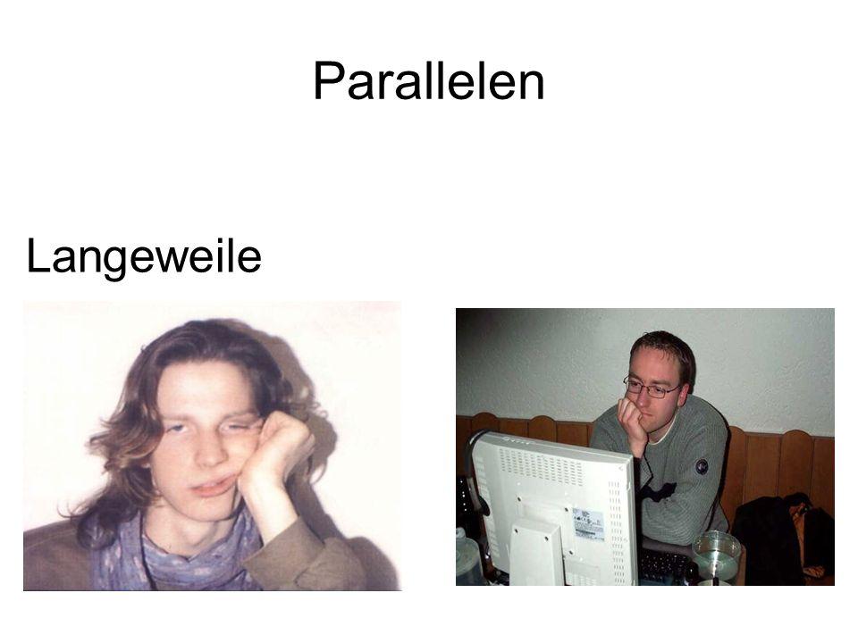 Parallelen Langeweile