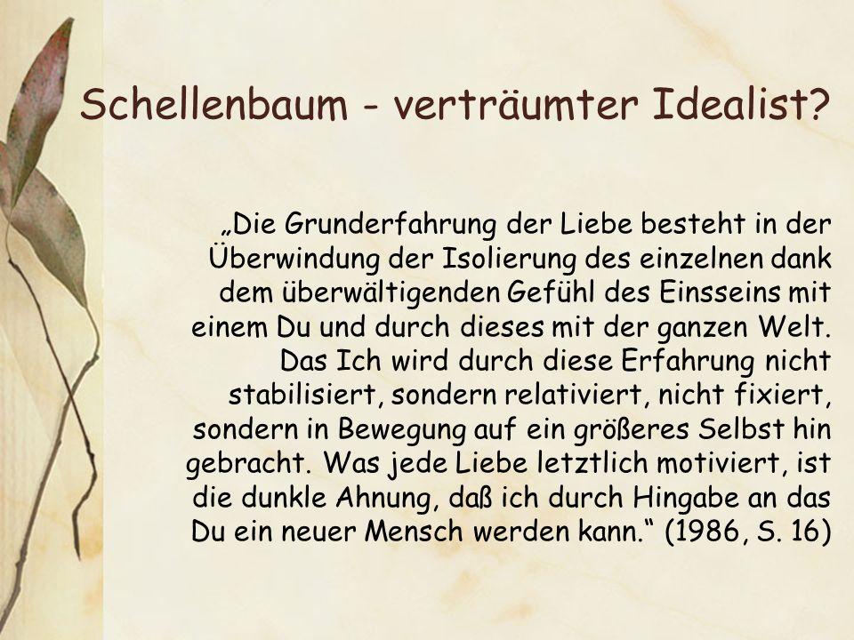 Schellenbaum - verträumter Idealist.