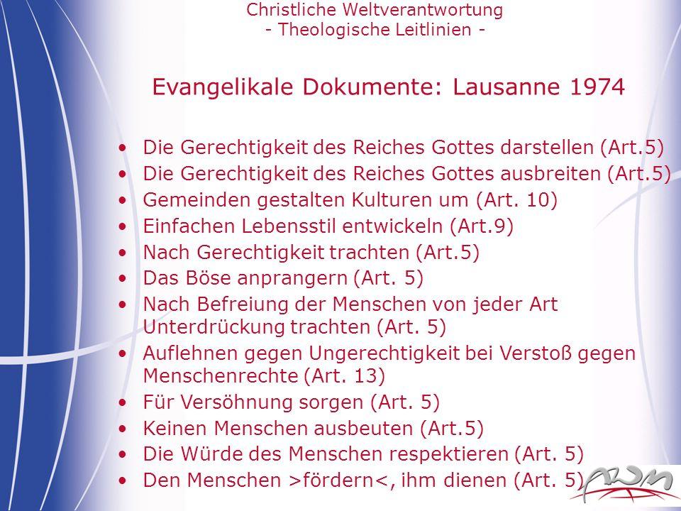 Christliche Weltverantwortung - Theologische Leitlinien - Evangelikale Dokumente: Lausanne 1974 Die Gerechtigkeit des Reiches Gottes darstellen (Art.5