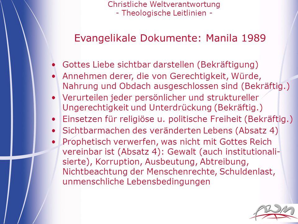 Christliche Weltverantwortung - Theologische Leitlinien - Evangelikale Dokumente: Manila 1989 Gottes Liebe sichtbar darstellen (Bekräftigung) Annehmen