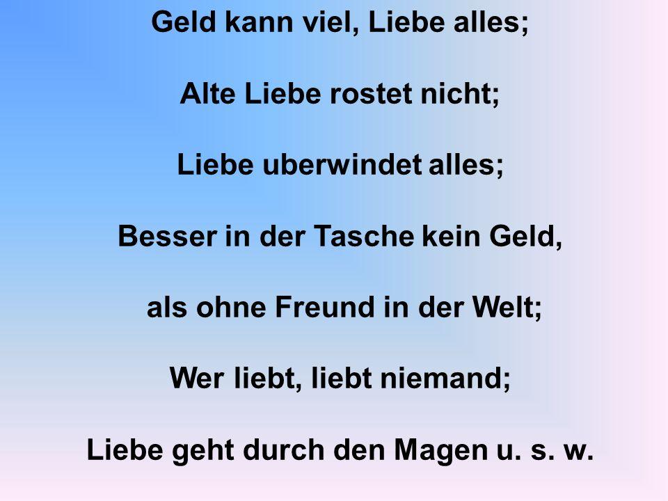Найти русские соответствия поговоркам, высказываниям о любви, приведенным на немецком языке.