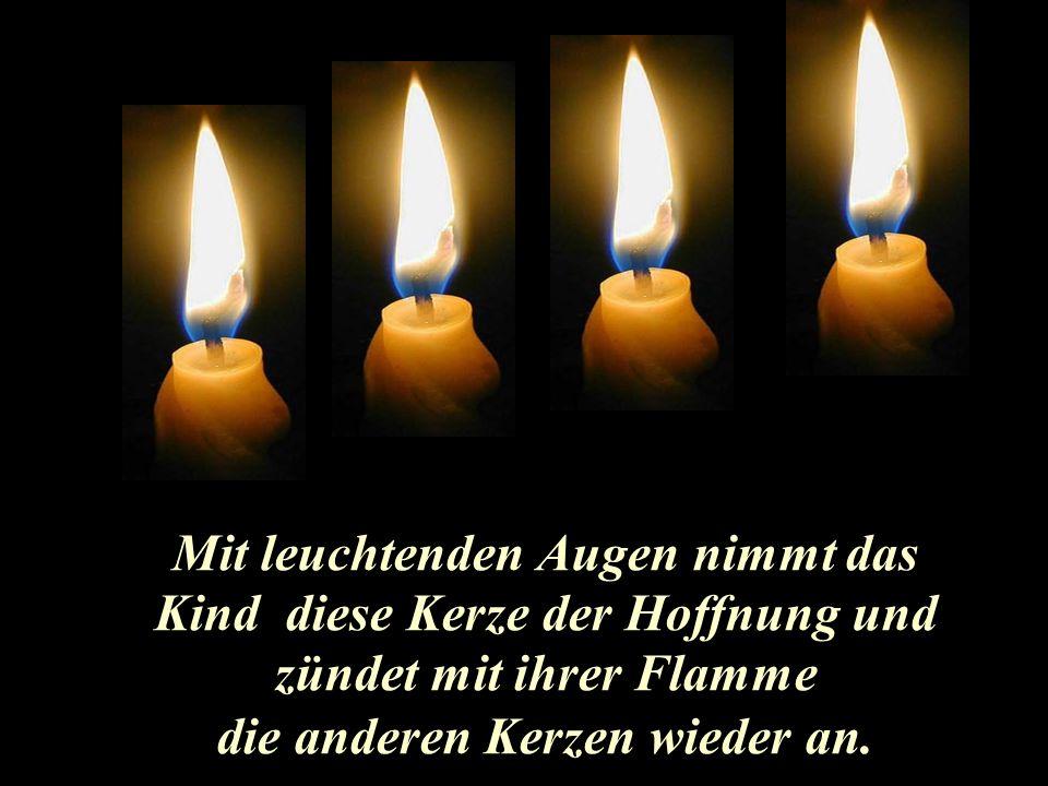 Da meldet sich die vierte Kerze zu Wort: Hab keine Angst.