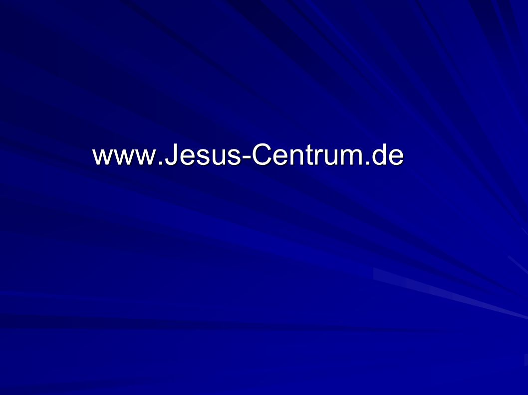 www.Jesus-Centrum.de