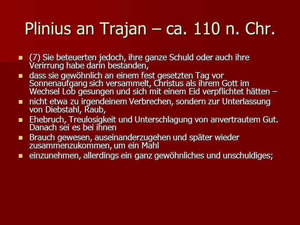 Plinius an Trajan – ca. 110 n. Chr.