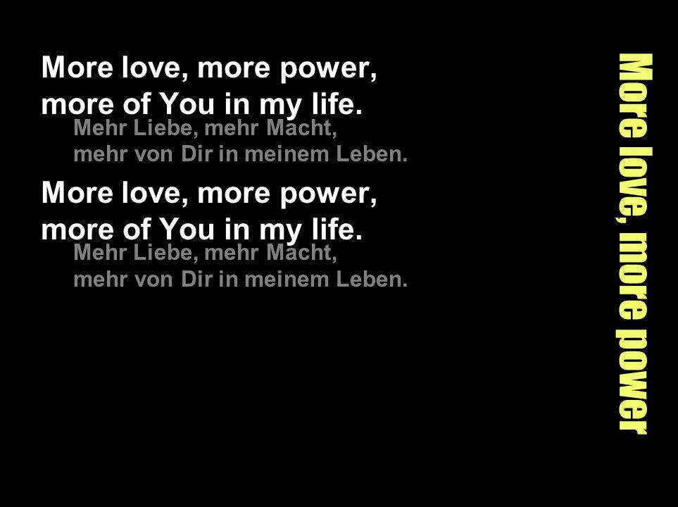Your love is deep Your love is deep.Deine Liebe ist tief.