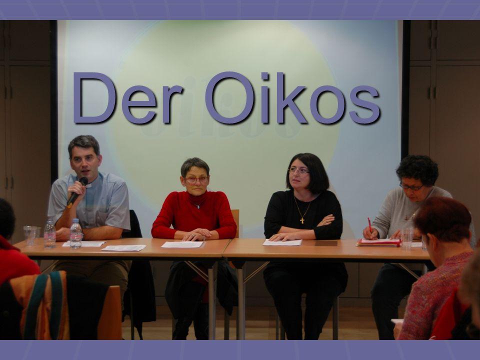 Die Evangelisierung des Oikos oikoj ist ein griechisches Wort oikoj ist ein griechisches Wort heute in Ökologie, Ökosystem und Ökonomie etc.