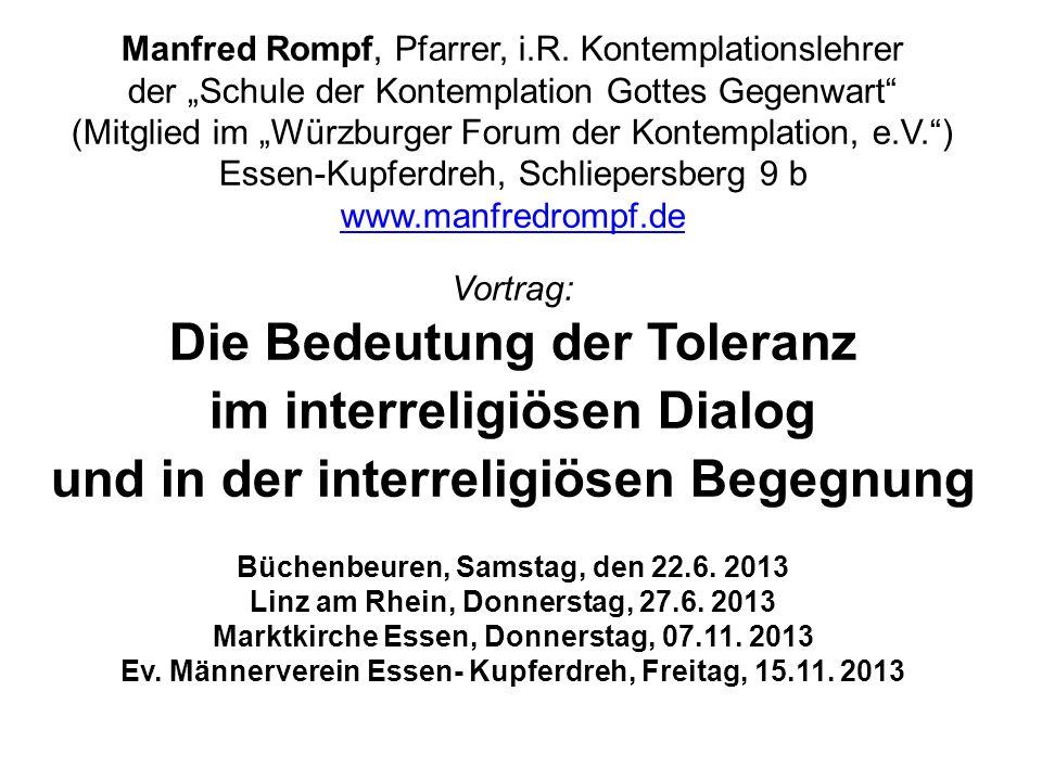 Manfred Rompf, Pfarrer, i.R. Kontemplationslehrer der Schule der Kontemplation Gottes Gegenwart (Mitglied im Würzburger Forum der Kontemplation, e.V.)