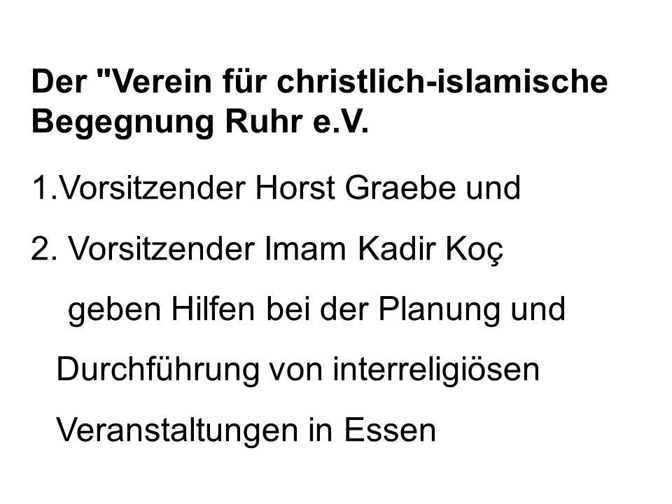 Der Verein für christlich-islamische Begegnung Ruhr e.V.