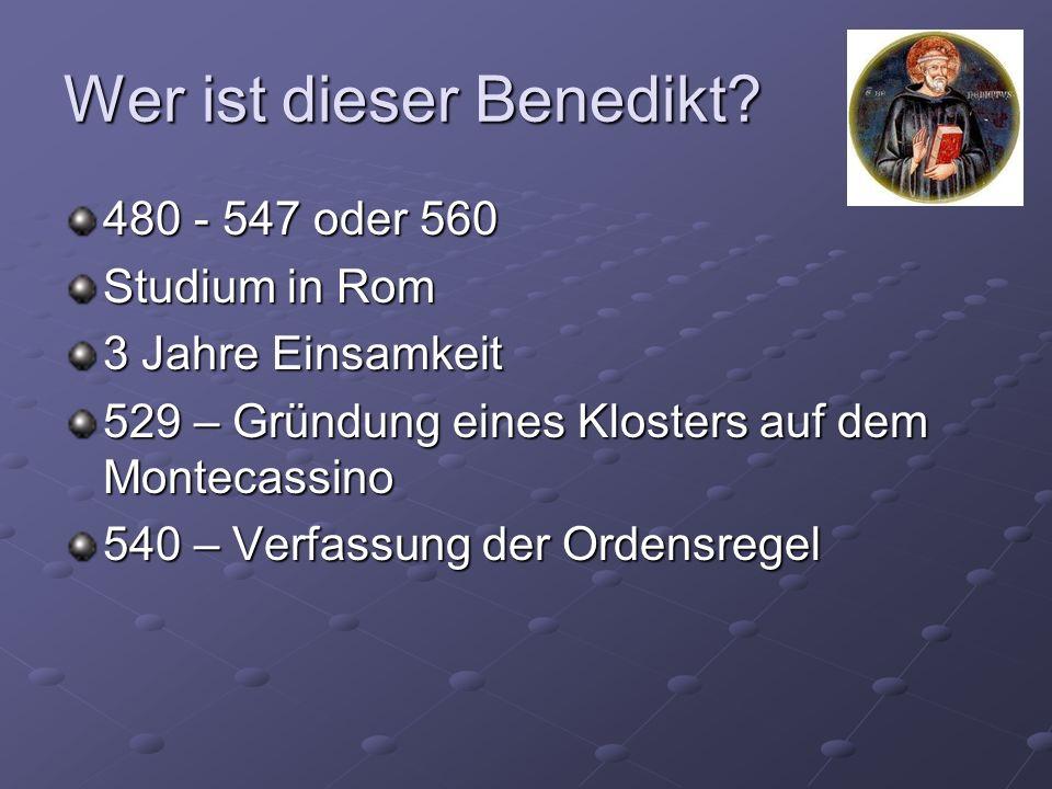 Wer ist dieser Benedikt.