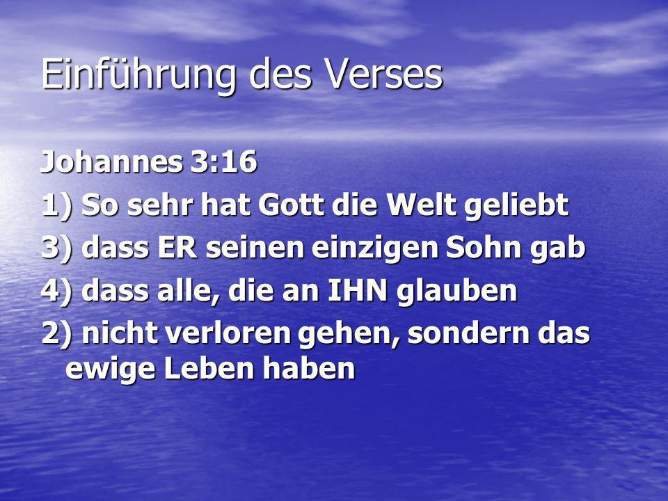 Gottes Absicht Hinführung: Lasst uns die erste Wahrheit anschauen.