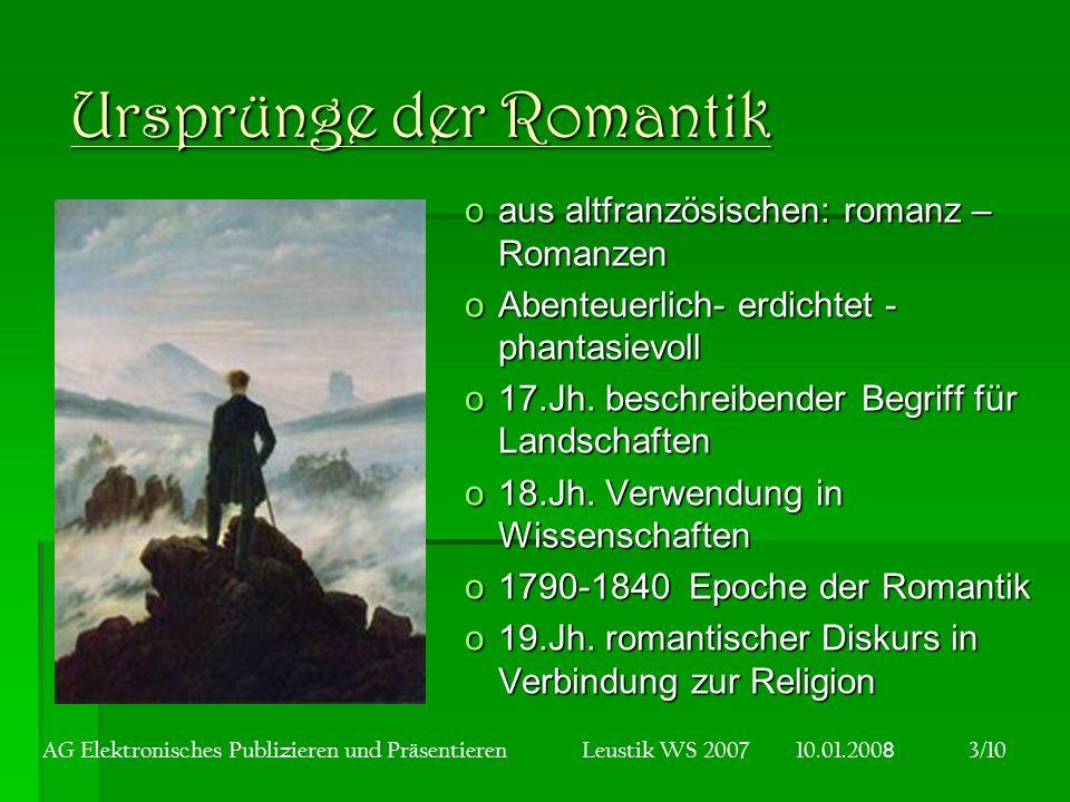 Ursprünge der Romantik oaus altfranzösischen: romanz – Romanzen oAbenteuerlich- erdichtet - phantasievoll o17.Jh.