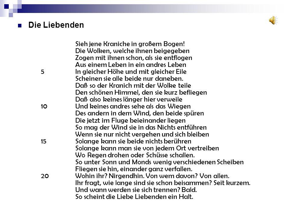 Bertold Brecht – Die Liebenden Form 5In gleicher Höhe und mit gleicher Eilec 6Scheinen sie alle beide nur danebenb.