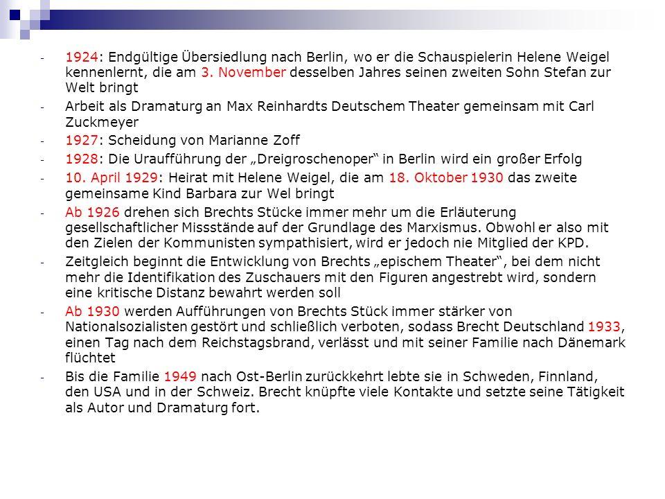 - 1924: Endgültige Übersiedlung nach Berlin, wo er die Schauspielerin Helene Weigel kennenlernt, die am 3. November desselben Jahres seinen zweiten So