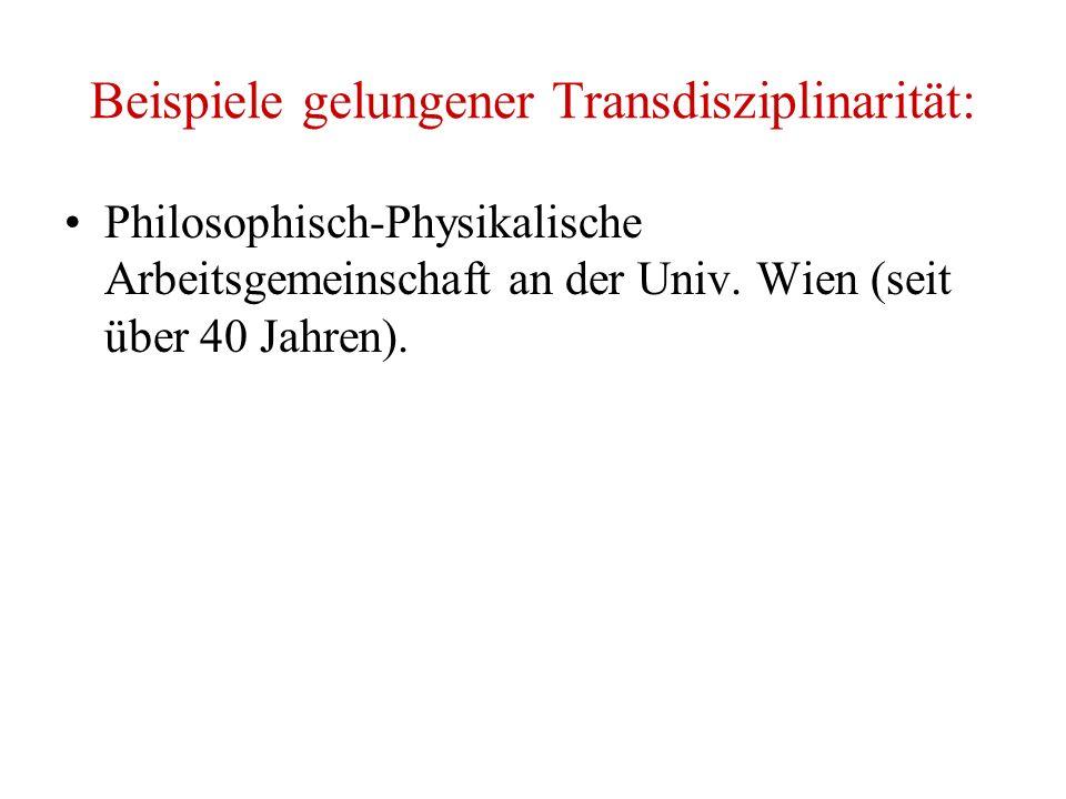 Beispiele gelungener Transdisziplinarität: Philosophisch-Physikalische Arbeitsgemeinschaft an der Univ.