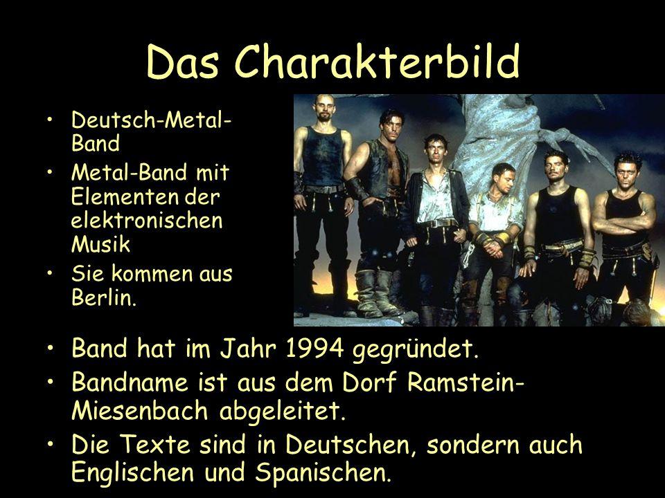 Das Charakterbild Deutsch-Metal- Band Metal-Band mit Elementen der elektronischen Musik Sie kommen aus Berlin. Band hat im Jahr 1994 gegründet. Bandna