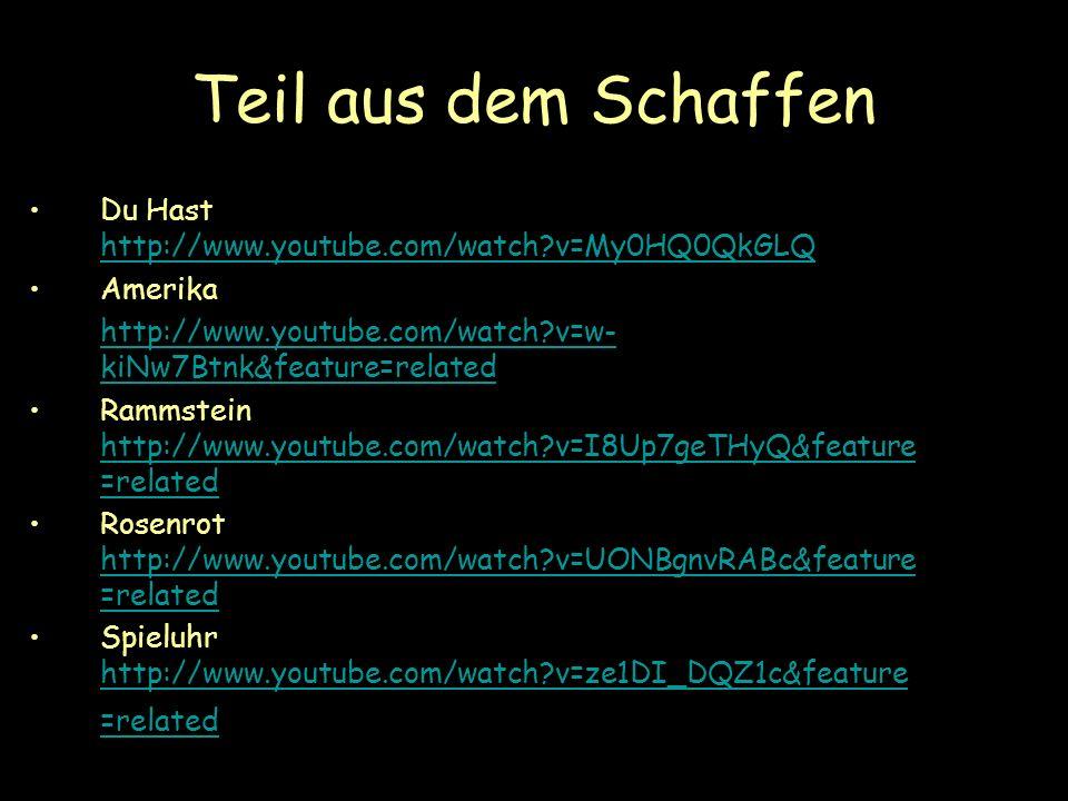 Die Quellen: www.google.sk www.wikipedia.sk www.rammstein.de www.youtube.sk