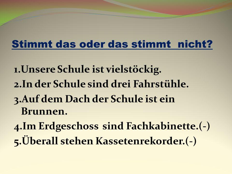 Lest bitte den Brief ! Berlin, den 17.04.09 Liebe Freunde! Wir möchten euch über unsere Traumschule erzählen. Unsere Traumschule ist gross, hell, mode
