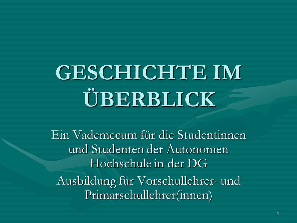 2 Ein langer Weg …: Von der VORGESCHICHTE zu den HOCHKULTUREN – von Rom zum MITTELALTER 1.