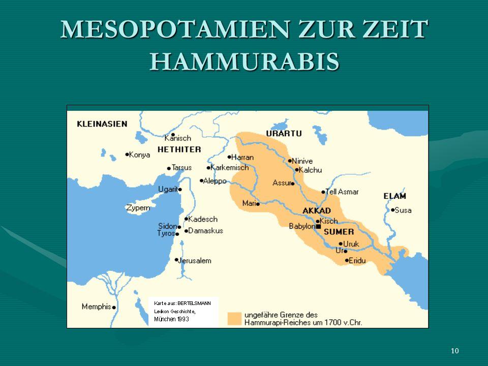 10 MESOPOTAMIEN ZUR ZEIT HAMMURABIS