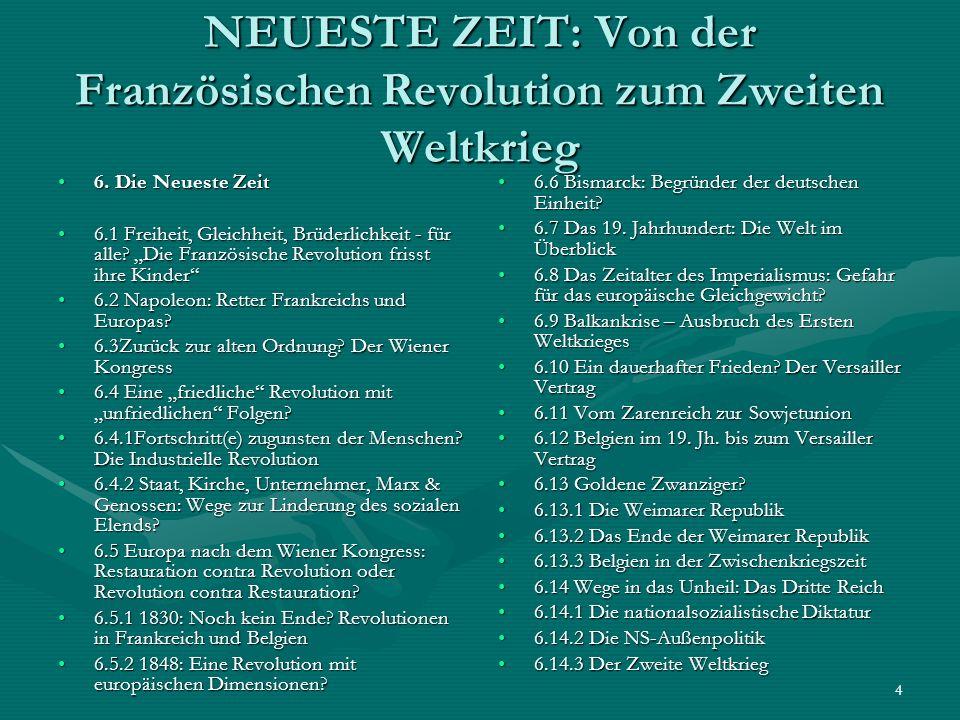 5 NEUESTE ZEIT: Eine friedliche Neuordnung der Welt nach 1945.