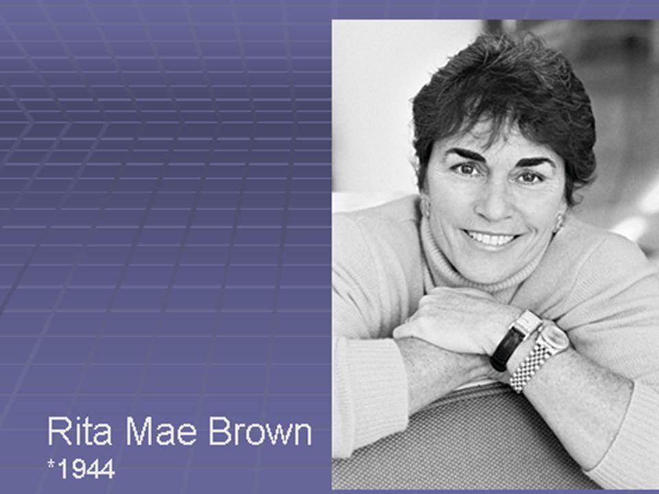 Rita Mae Brown *1944