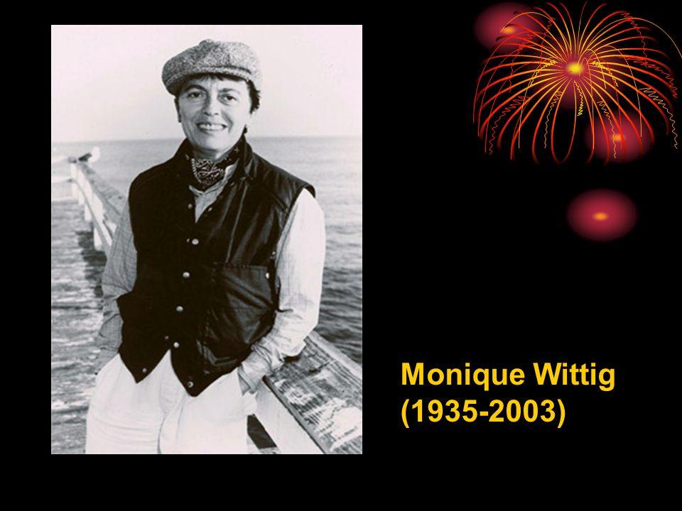 Monique Wittig (1935-2003)