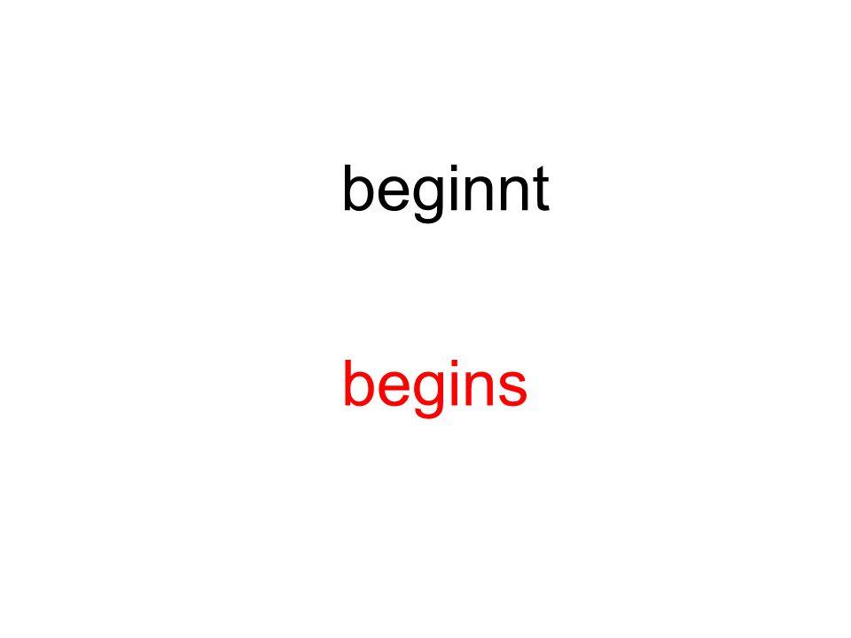 beginnt begins
