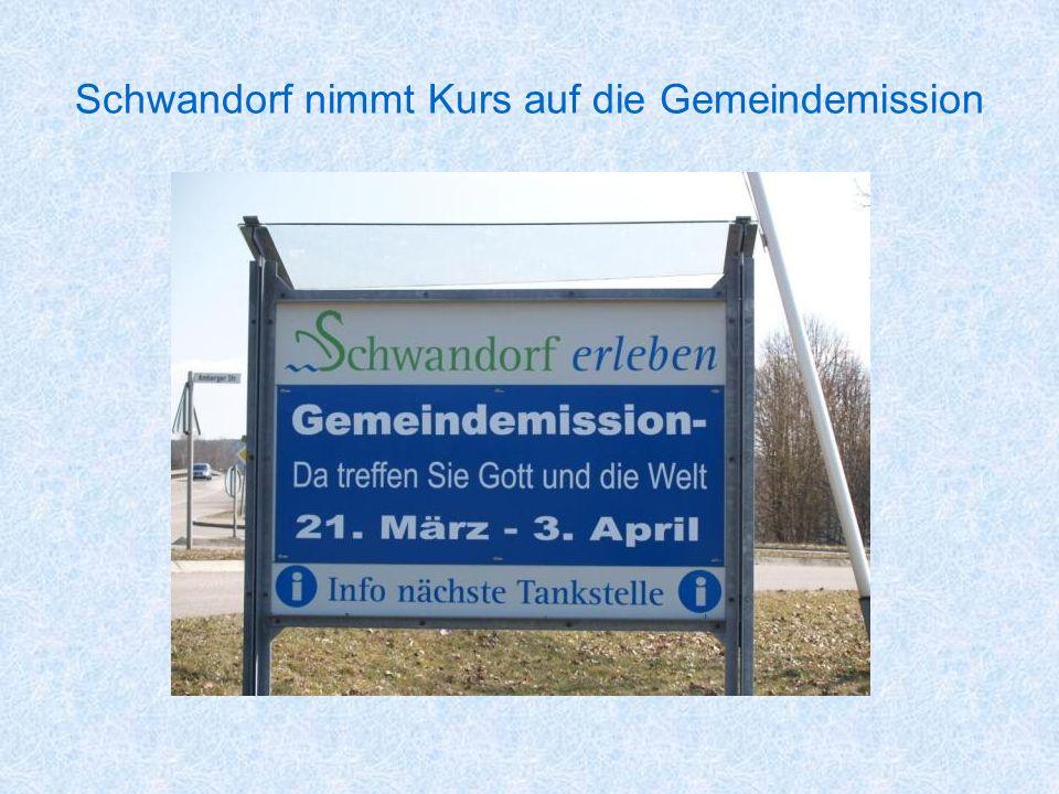 Schwandorf nimmt Kurs auf die Gemeindemission