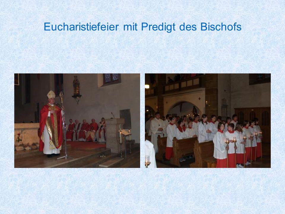 Eucharistiefeier mit Predigt des Bischofs