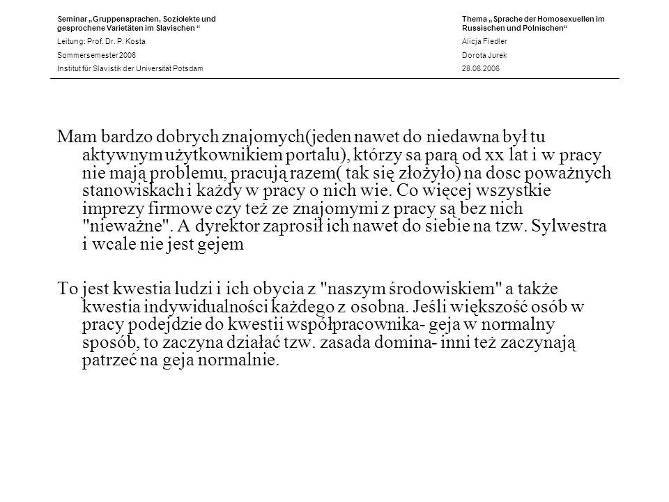 Seminar Gruppensprachen, Soziolekte und gesprochene Varietäten im Slavischen Leitung: Prof. Dr. P. Kosta Sommersemester 2006 Institut für Slavistik de
