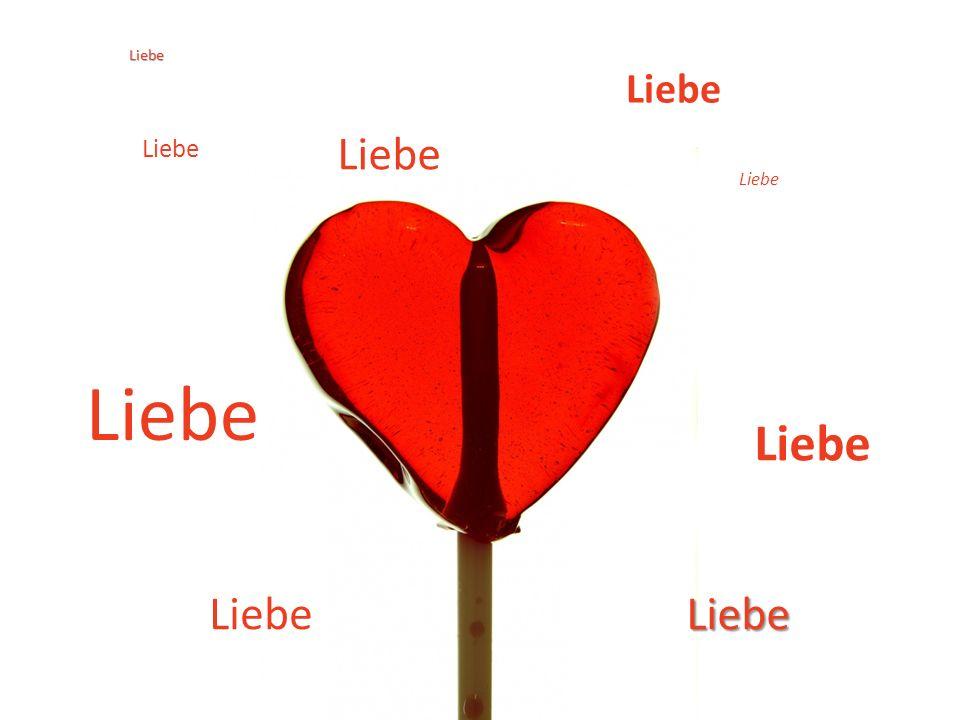 Liebe Liebe Liebe