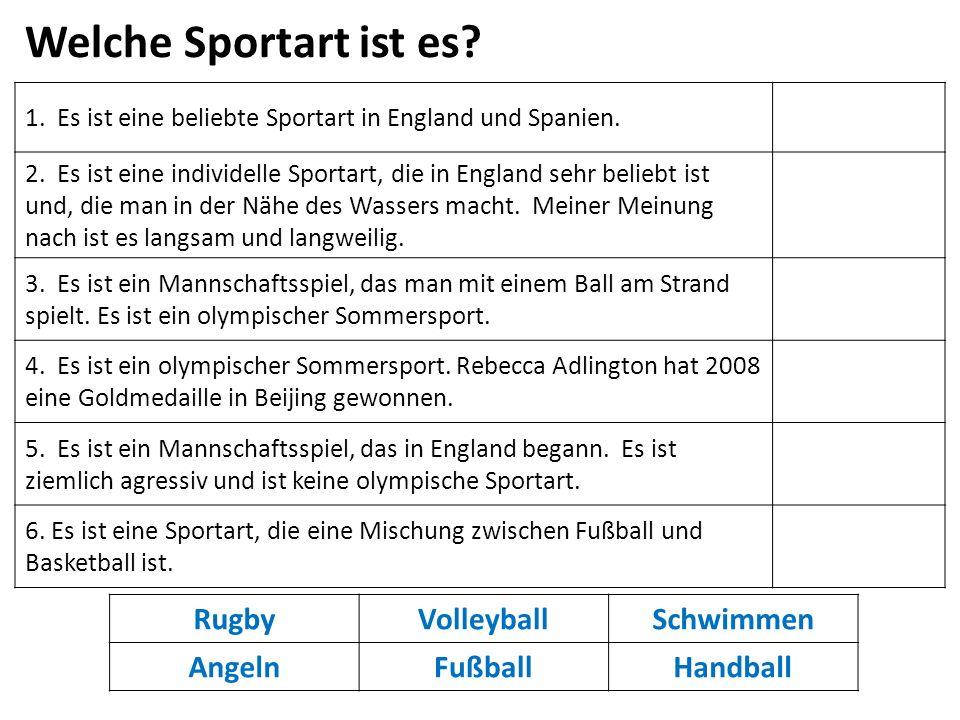 1. Es ist eine beliebte Sportart in England und Spanien.