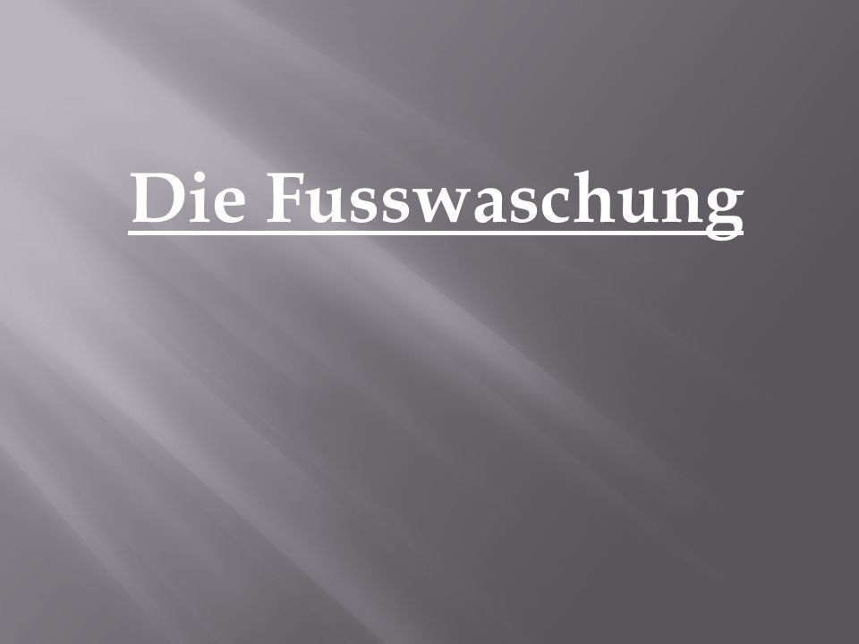 Die Fusswaschung