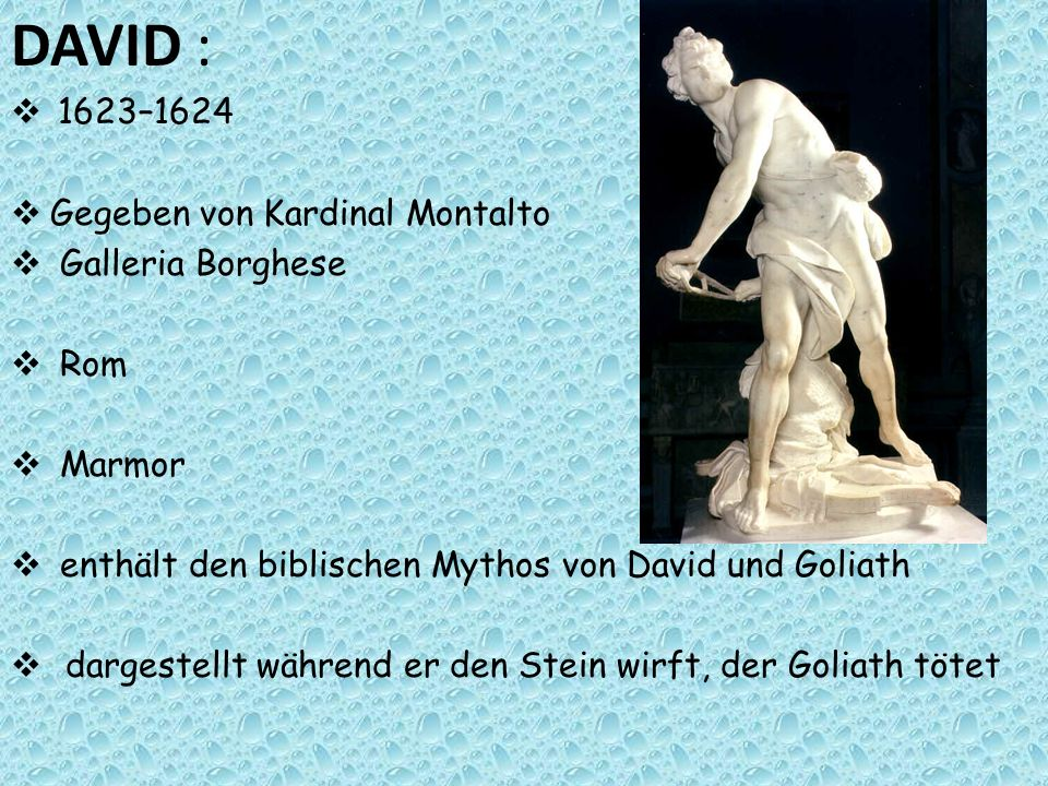DAVID : 1623–1624 Gegeben von Kardinal Montalto Galleria Borghese Rom Marmor enthält den biblischen Mythos von David und Goliath dargestellt während e