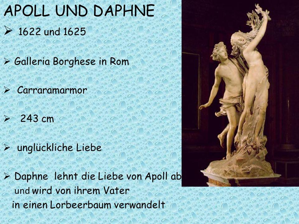 APOLL UND DAPHNE 1622 und 1625 Galleria Borghese in Rom Carraramarmor 243 cm unglückliche Liebe Daphne lehnt die Liebe von Apoll ab und wird von ihrem