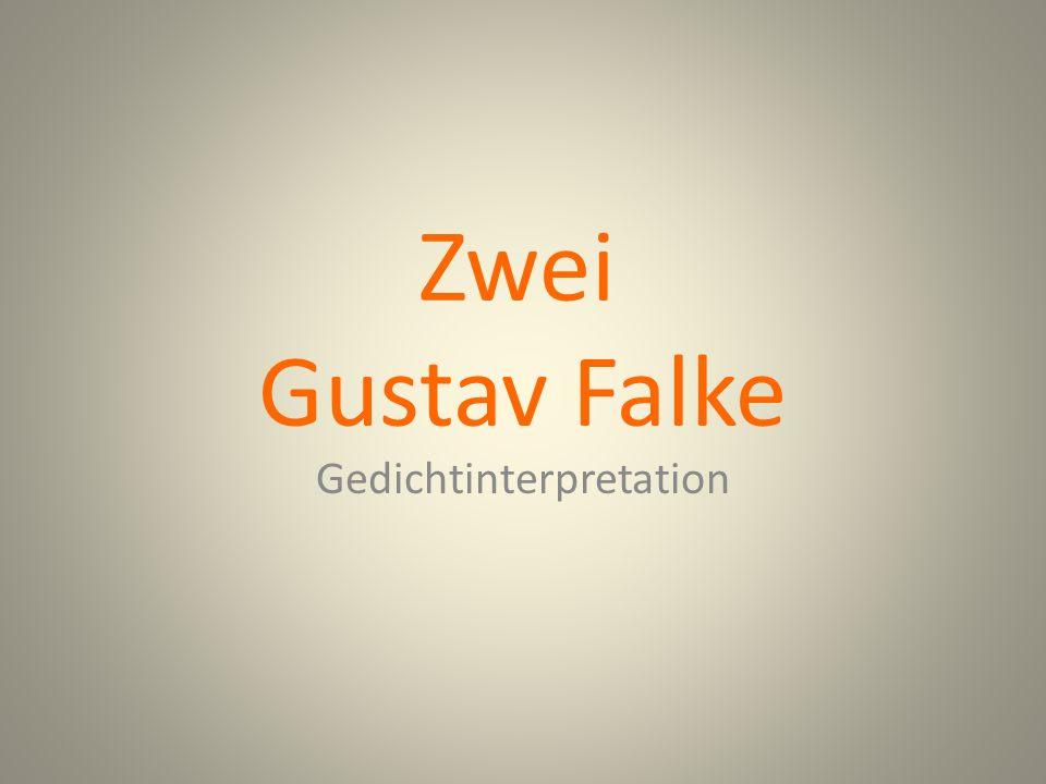 Zwei Gustav Falke Gedichtinterpretation
