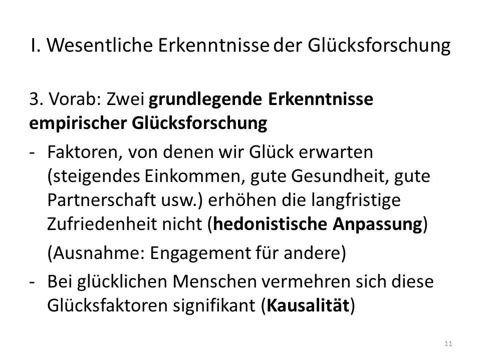 I.Wesentliche Erkenntnisse der Glücksforschung 3.