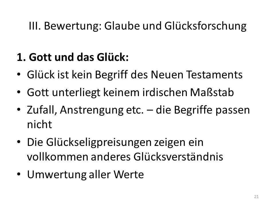 III.Bewertung: Glaube und Glücksforschung 1.