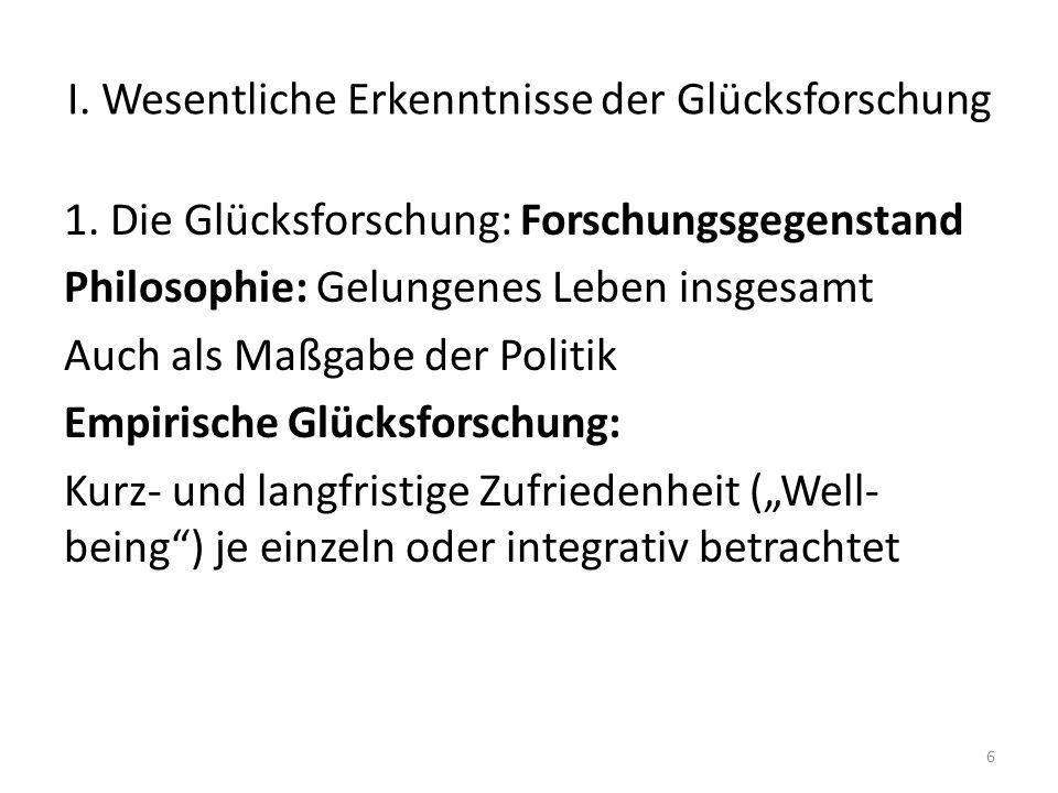 I.Wesentliche Erkenntnisse der Glücksforschung 6.