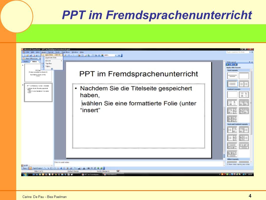 Carine De Pau - Bea Paelman 4 PPT im Fremdsprachenunterricht