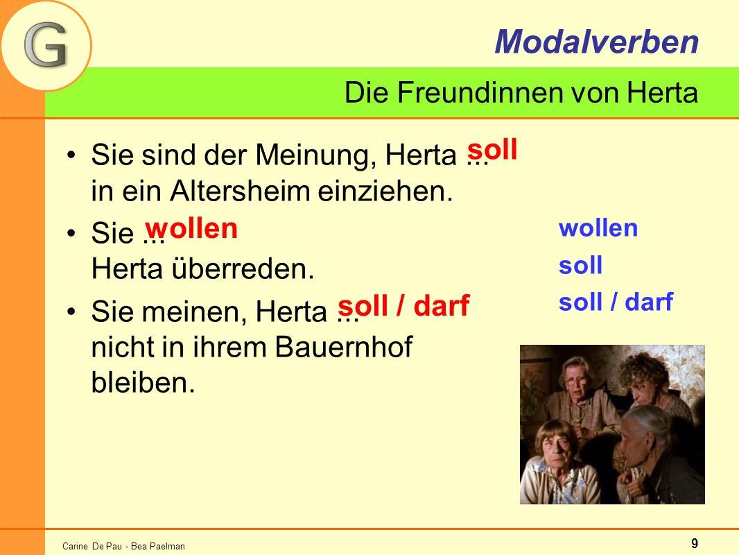 Carine De Pau - Bea Paelman 9 Modalverben Sie sind der Meinung, Herta...