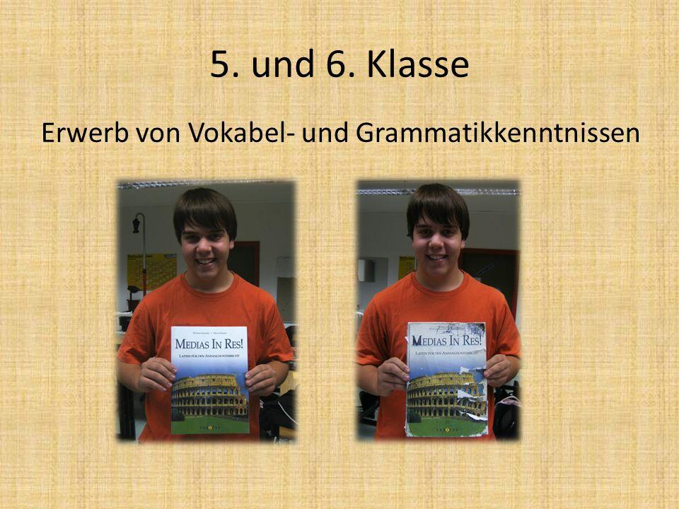 5. und 6. Klasse Erwerb von Vokabel- und Grammatikkenntnissen
