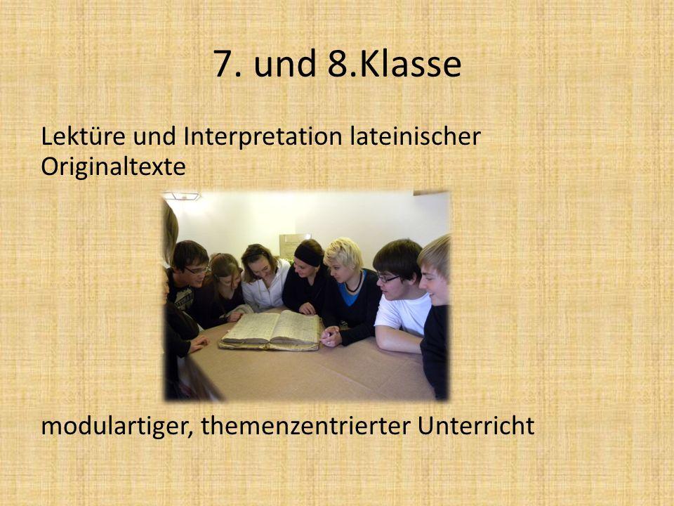 7. und 8.Klasse Lektüre und Interpretation lateinischer Originaltexte modulartiger, themenzentrierter Unterricht