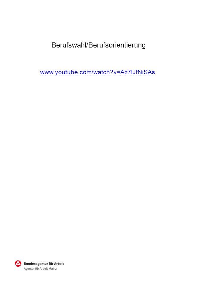 www.youtube.com/watch?v=Az7lJfNiSAs Berufswahl/Berufsorientierung