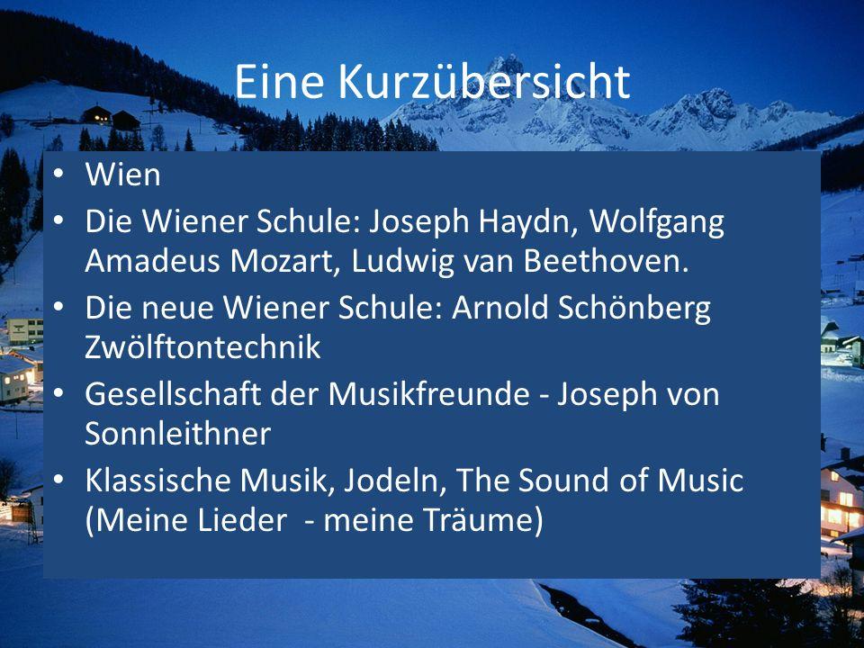 Eine Kurzübersicht Wien Die Wiener Schule: Joseph Haydn, Wolfgang Amadeus Mozart, Ludwig van Beethoven. Die neue Wiener Schule: Arnold Schönberg Zwölf