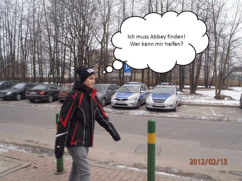 Ich muss Abbey finden! Wer kann mir helfen