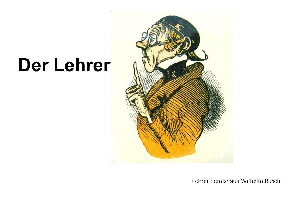 Der Lehrer Lehrer Lemke aus Wilhelm Busch